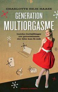 Generation Multiorgasme, Charlotte Heje Haase