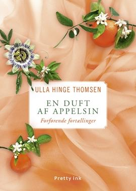 Ulla Hinge duft af appelsin